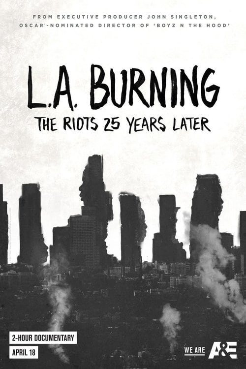 Ver pelicula L.A. Burning: The Riots 25 Years Later Online