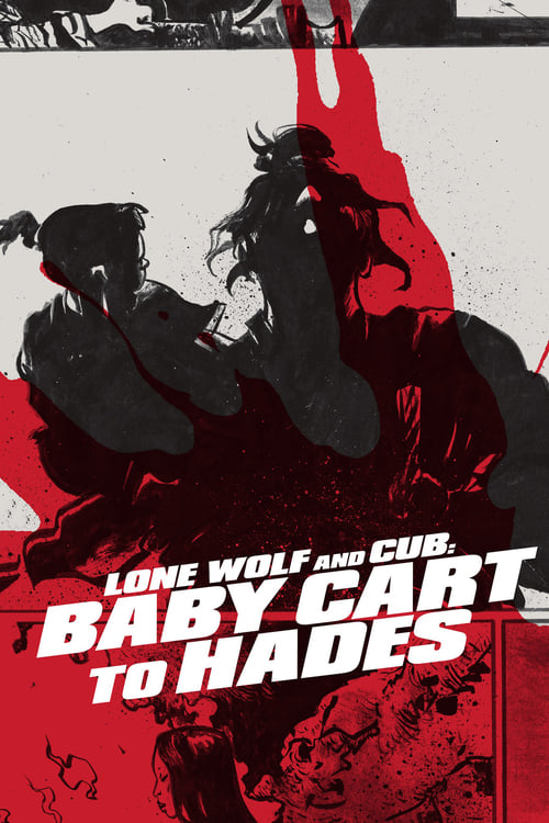 Streaming Lone Wolf and Cub: Baby Cart to Hades (1972) Movie Free Online