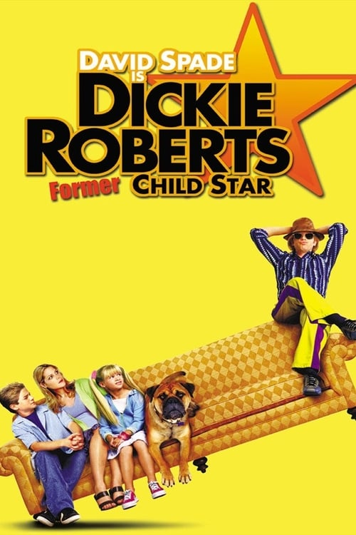 Dickie Roberts: Former Child Star pelicula completa
