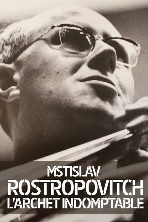 Watch Rostropovich: L'archet Indomptable Doblado En Español