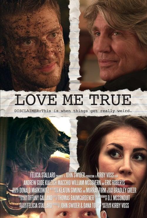 Película Love Me True En Buena Calidad Hd