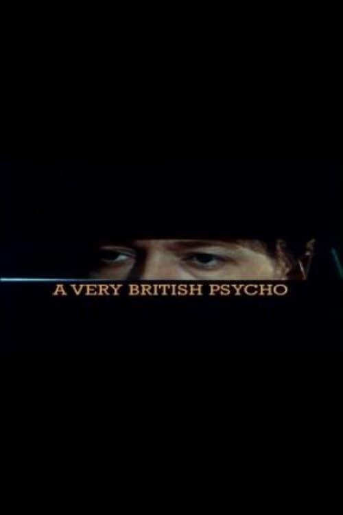 Assistir A Very British Psycho Com Legendas Em Português