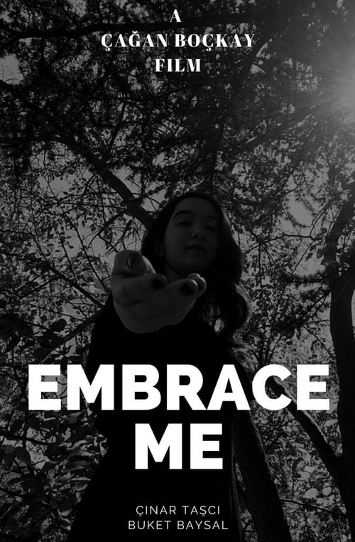 Embrace Me Found there
