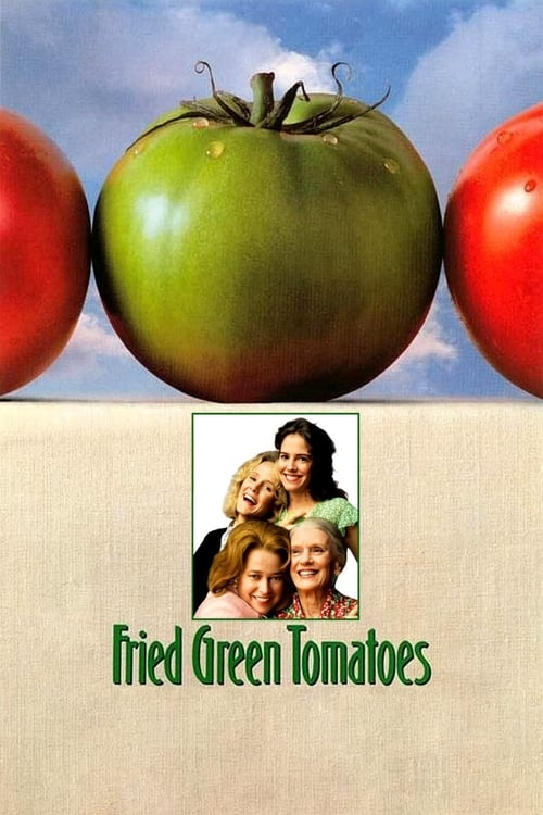 Fried Green Tomatoes (1991)