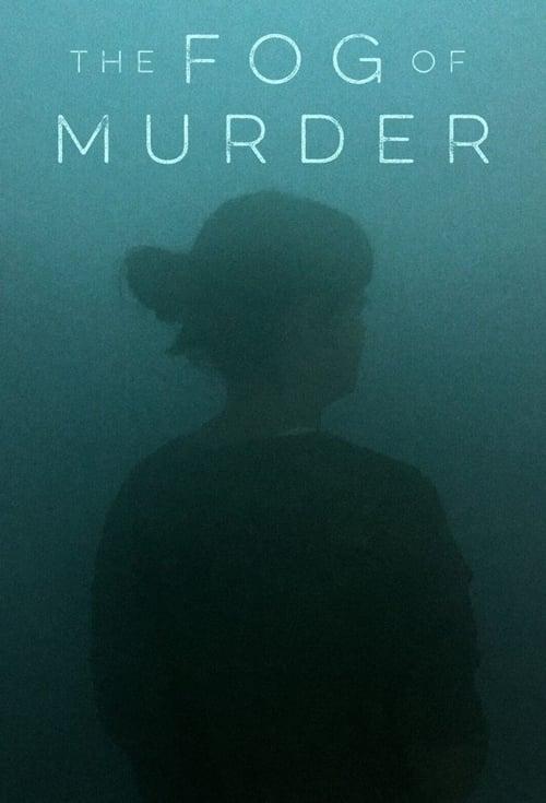 The Fog of Murder ( The Fog Of Murder )