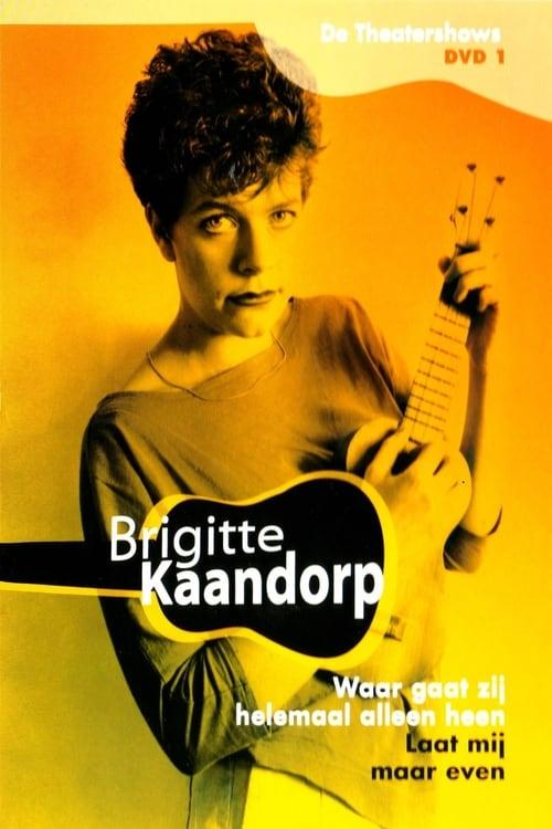 Brigitte Kaandorp: Waar gaat zij helemaal alleen heen (1987)