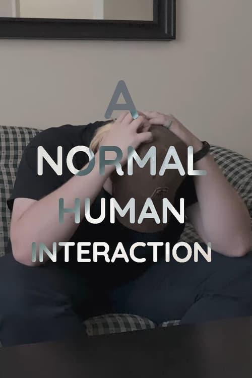 A Normal Human Interaction