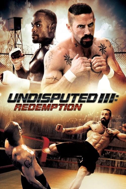 Undisputed III: Redemption (2010) Poster