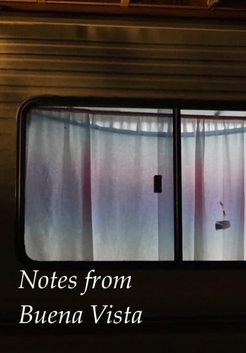 Notes from Buena Vista ( Notes from Buena Vista )