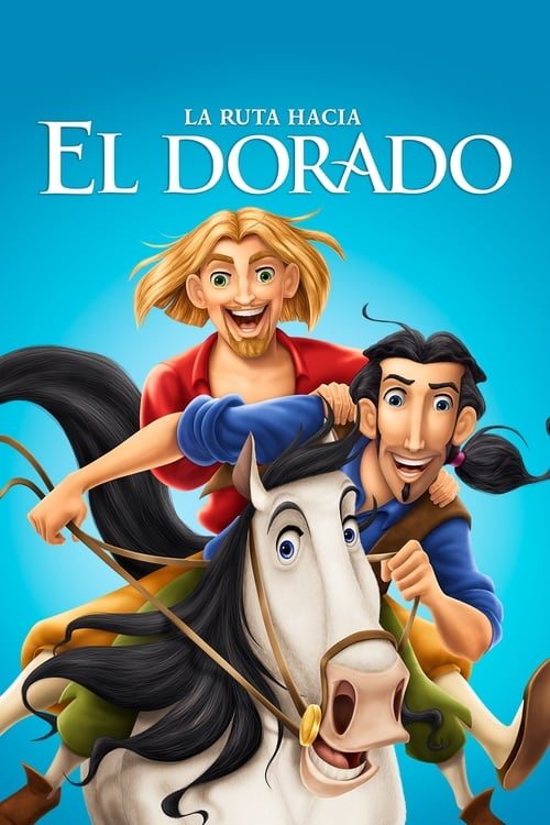 The Road to El Dorado pelicula completa