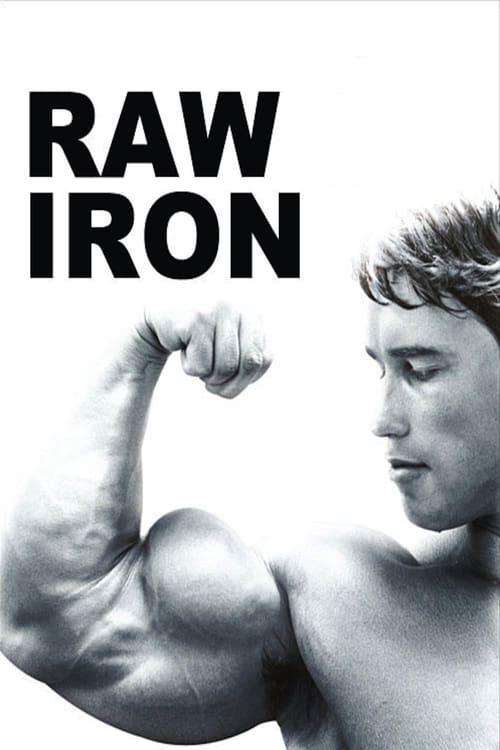 Raw Iron: The Making of 'Pumping Iron' (2002)