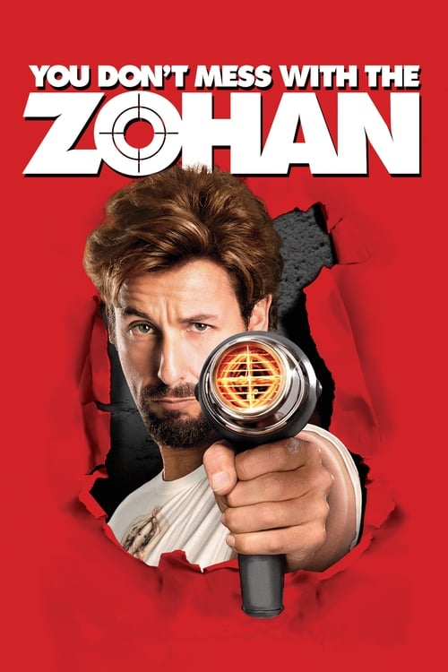 Streaming You Don't Mess with the Zohan (2008) Movie Free Online