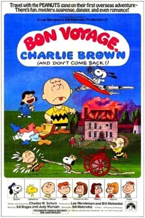 Bon Voyage, Charlie Brown (and Don't Come Back!) Streaming VF