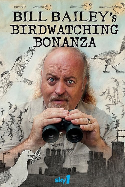 Bill Bailey's Birdwatching Bonanza (2010)