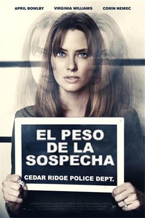Película El peso de la sospecha Gratis En Español