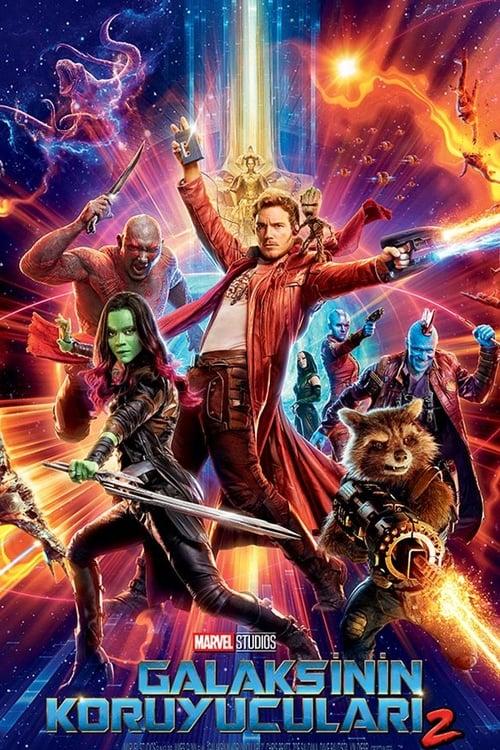Guardians of the Galaxy Vol. 2 ( Galaksinin Koruyucuları 2 )