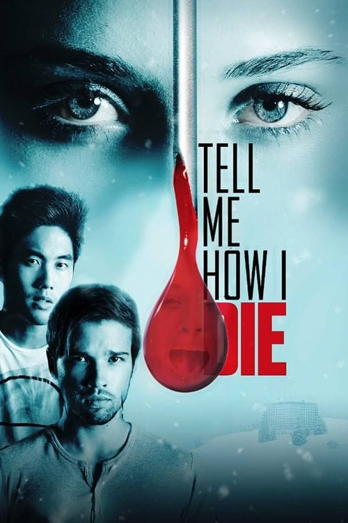 Tell Me How I Die - Poster