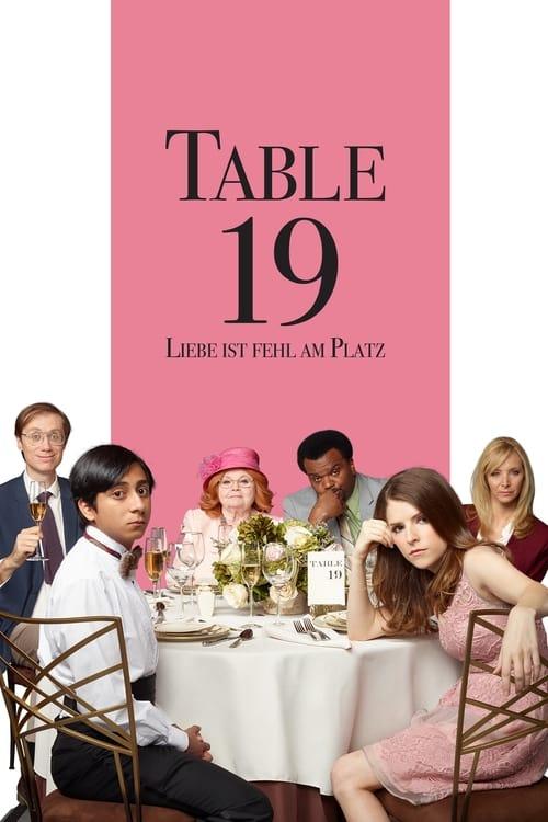 Table 19 - Liebe ist fehl am Platz - Komödie / 2017 / ab 0 Jahre