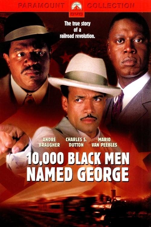 Mira La Película 10,000 Black Men Named George En Buena Calidad Hd 1080p
