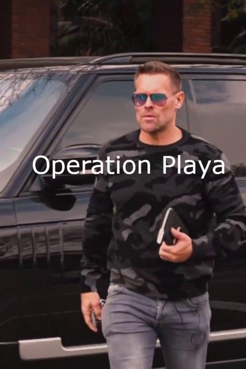 Operation Playa (2018)