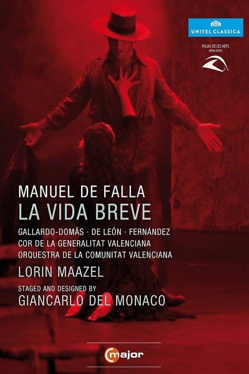 La Vida Breve (2012)