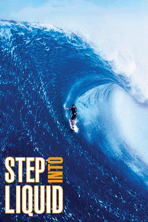 Largescale poster for Step Into Liquid