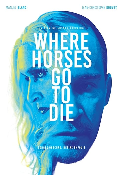Where Horses Go To Die Film en Streaming HD
