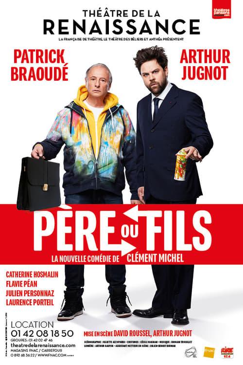 Père ou fils - patrick Braoudé / Arthur Jugnot - Theatre - Web-DL