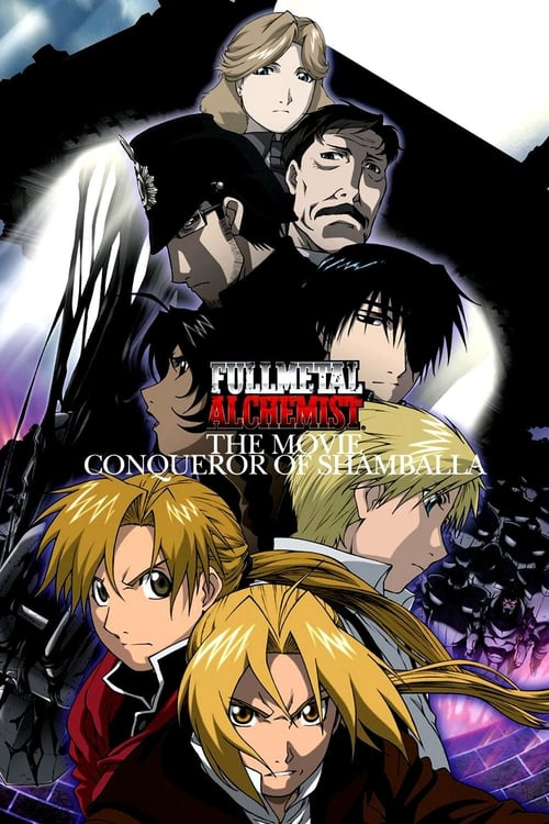 ➤ Fullmetal alchemist Le Film Conqueror of Shamballa (2005) streaming