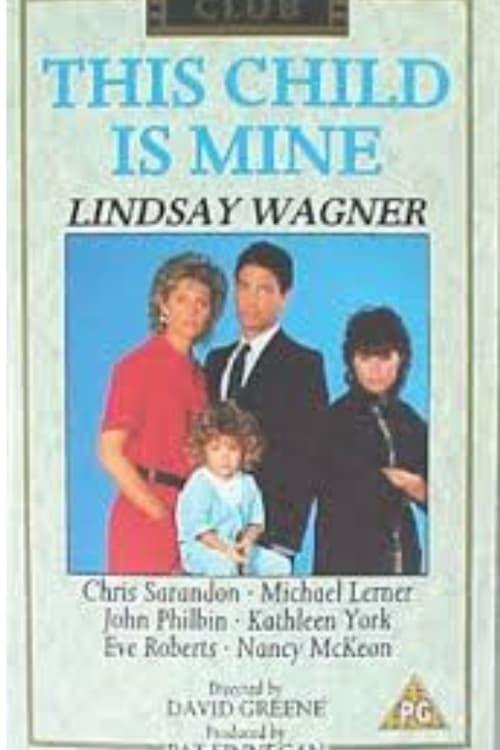 This Child Is Mine (1985)