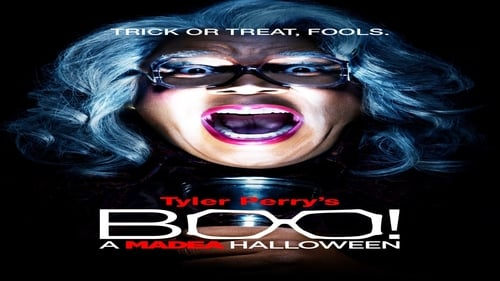 Boo! A Madea Halloween -  - Azwaad Movie Database