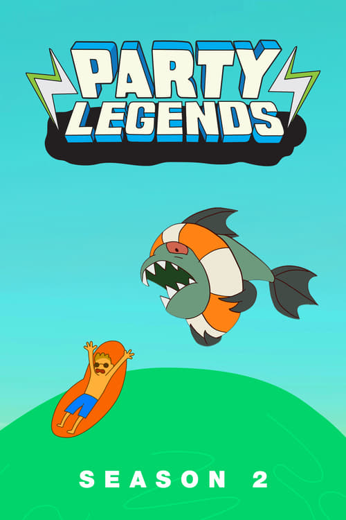 Party Legends: Season 2