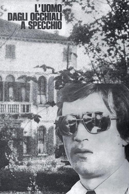 Mira La Película L'uomo dagli occhiali a specchio Gratis En Español