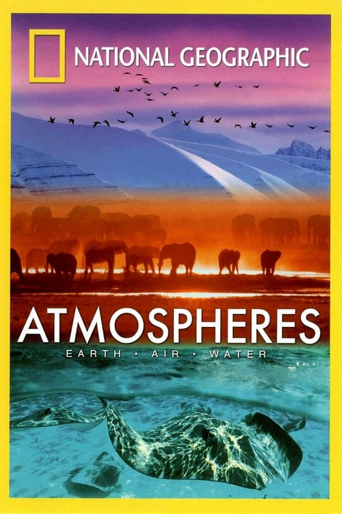 Atmospheres: Earth, Air & Water poster