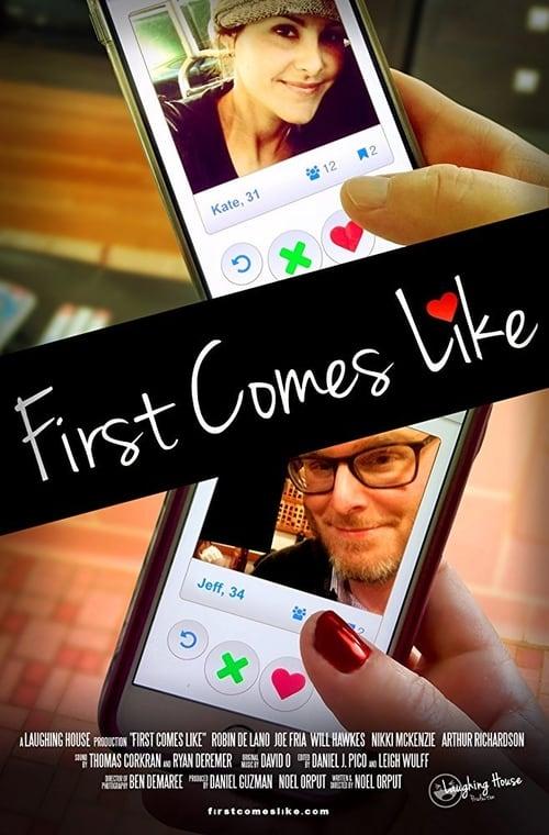 Sledujte First Comes Like Zdarma