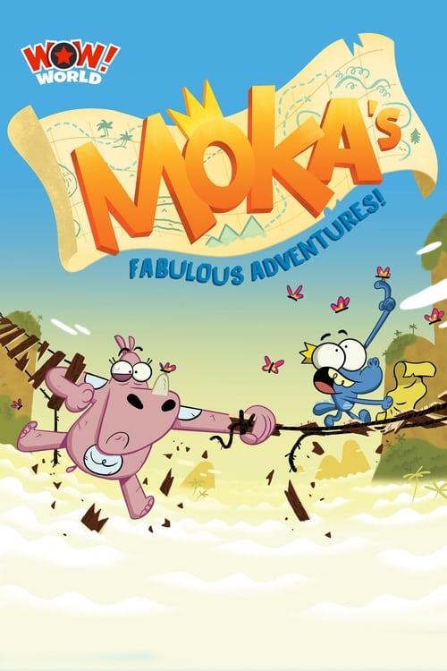 Moka's Fabulous Adventures!