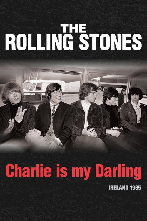 Largescale poster for The Rolling Stones: Charlie Is My Darling - Ireland 1965