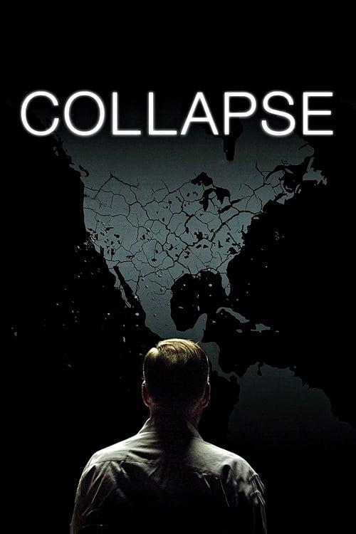 Regarder Collapse (2009) streaming vf