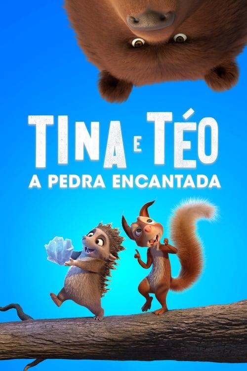 Assistir Tina & Téo - A Pedra Encantada - HD 720p Dublado Online Grátis HD