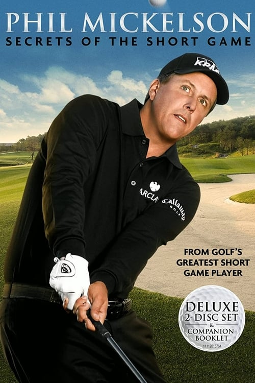 Phil Mickelson Secrets of the Short Game poster