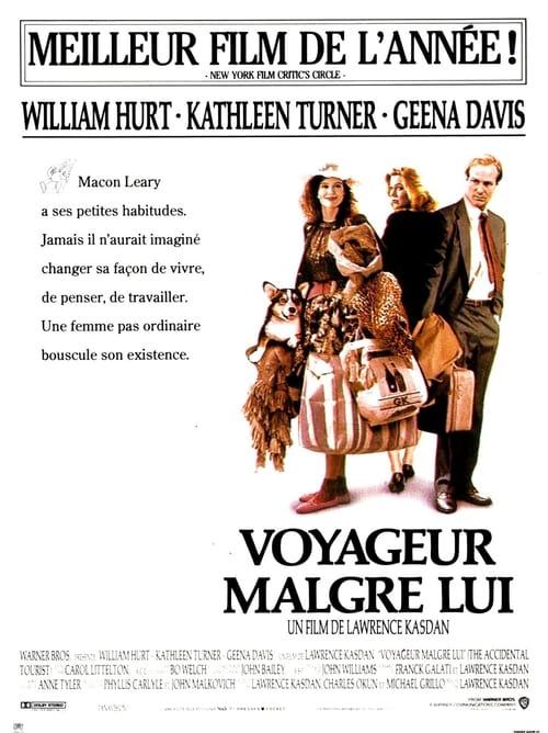 Voyageur Malgré Lui -  The Accidental Tourist - 1988