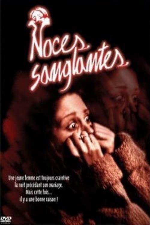 Regarder Le Film Noces sanglantes En Bonne Qualité Hd 1080p