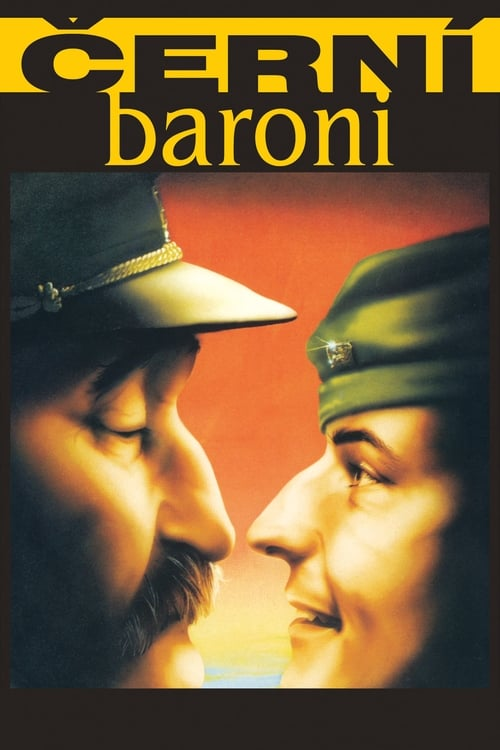 Film Černí baroni Complètement Gratuit