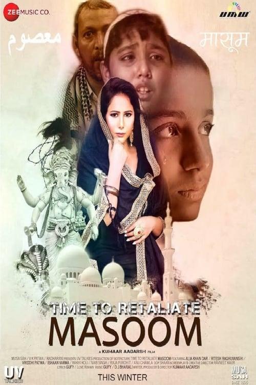 Mira La Película Time To Retaliate: MASOOM Con Subtítulos En Español