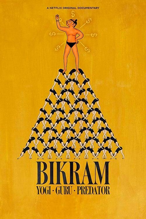Poster von Bikram: Yogi, Guru, Raubtier