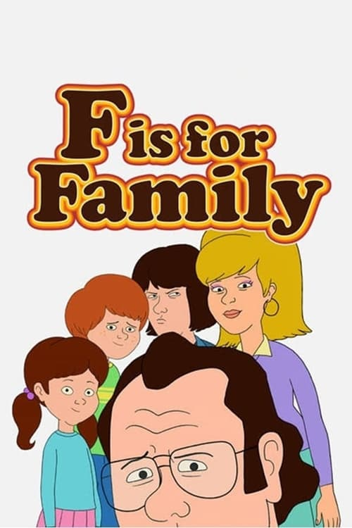 Watch streaming F Is for Family