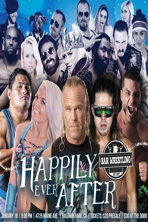 Bar Wrestling 8: Happily Ever After (2018)