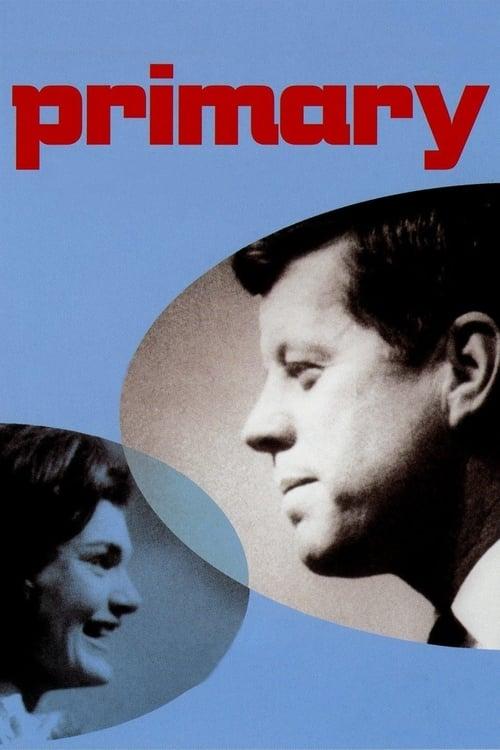 Regarder Primary (1960) Streaming HD FR