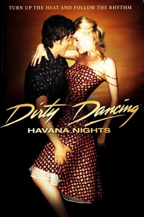 Watch Dirty Dancing: Havana Nights (2004) Best Quality Movie