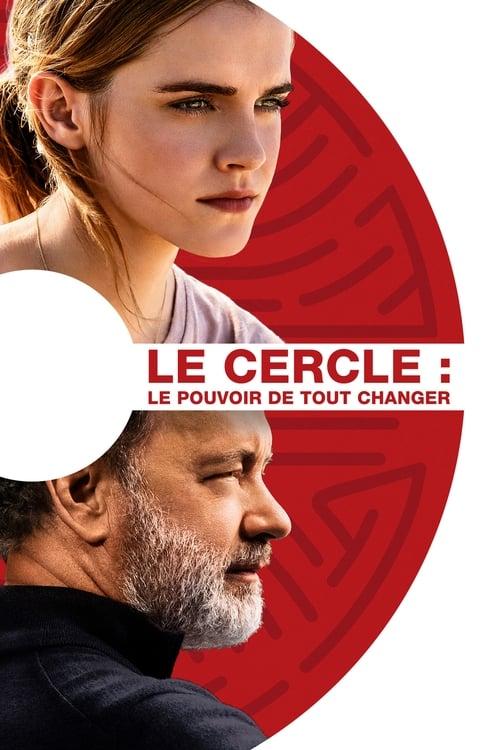 Regarde Le Film The Circle De Bonne Qualité Gratuitement